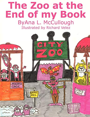 The Zoo at the End of my Book: Ana L. McCullough