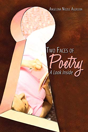 Two Faces of Poetry A Look Inside: Angelena Aguilera
