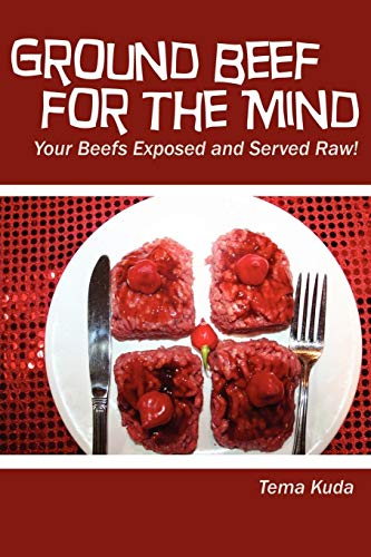 Ground Beef for the Mind: Tema Kuda