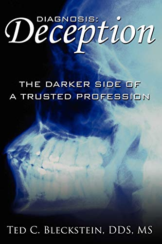 Diagnosis: 'Deception': The Darker Side of a Trusted Profession: Bleckstein, Ted