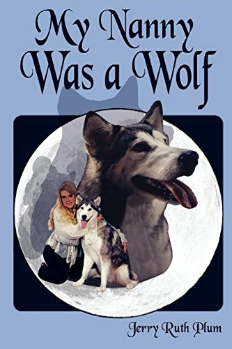 9781438908199: My Nanny Was a Wolf