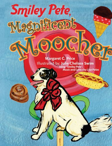 Smiley Pete, Magnificent Moocher: Margaret C Price
