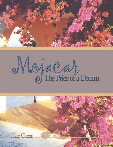 9781438908403: Mojacar: The Price of a Dream
