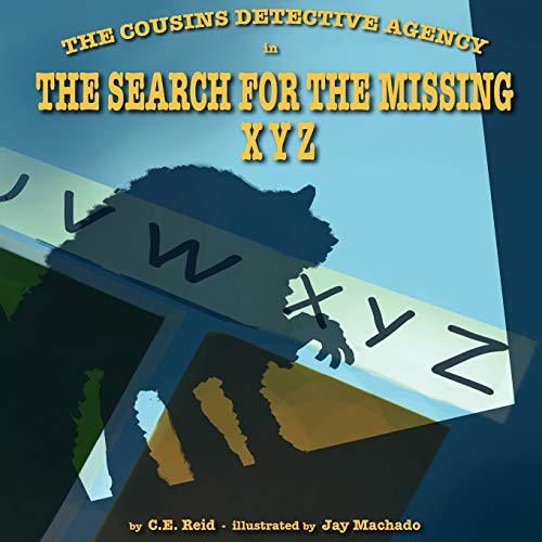 The Cousins Detective Agency: In the Search for the Missing X, Y, Z: Connie Reid