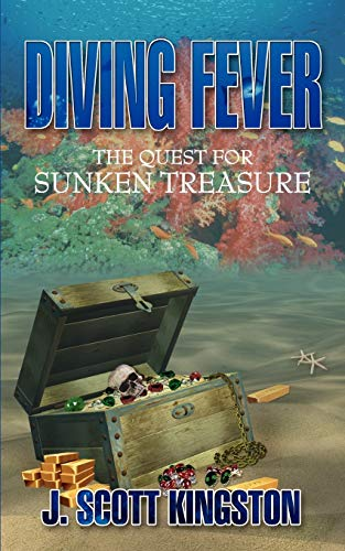 9781438910994: Diving Fever: The Quest for Sunken Treasure