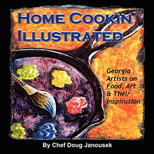 9781438912271: Home Cookin' Illustrated: Georgia Artists on Food, Art, and Their Inspiration