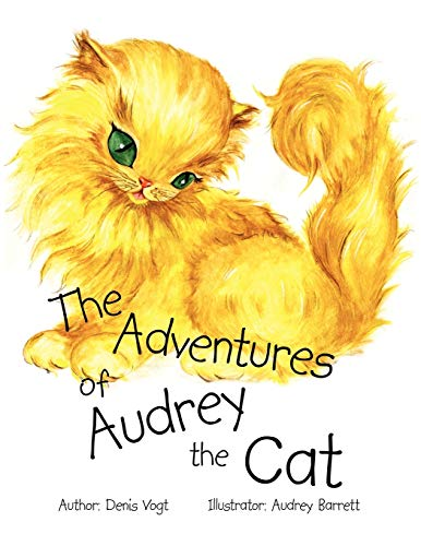 The Adventures Of Audrey The Cat: Denis Vogt