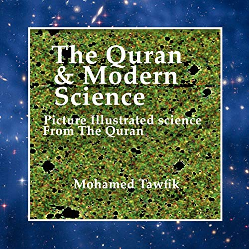 9781438912394: The Quran & Modern Science: Picture Illustrated Science from the Quran