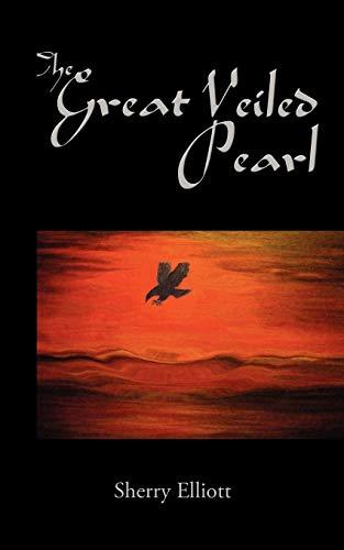 The Great Veiled Pearl: Sherry Elliott