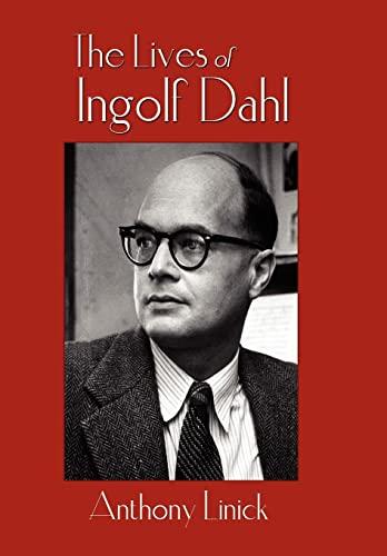 9781438914015: The Lives of Ingolf Dahl