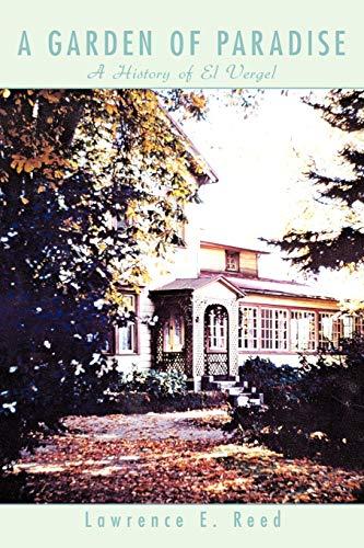 9781438914251: A Garden of Paradise: A History of El Vergel