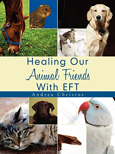 Healing Our Animal Friends with EFT: Andrea Christos