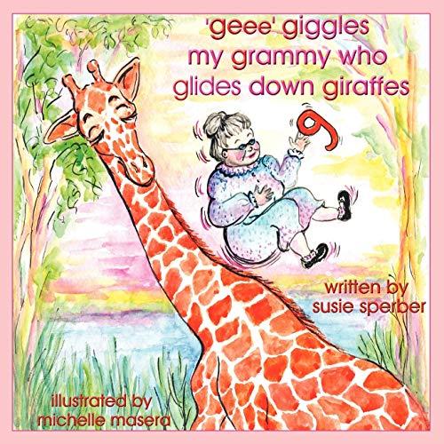 9781438915265: 'geee' giggles my grammy who glides down giraffes