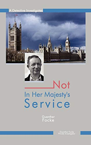 9781438916606: Not in Her Majesty's Service