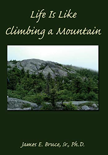 9781438917108: Life Is Like Climbing a Mountain