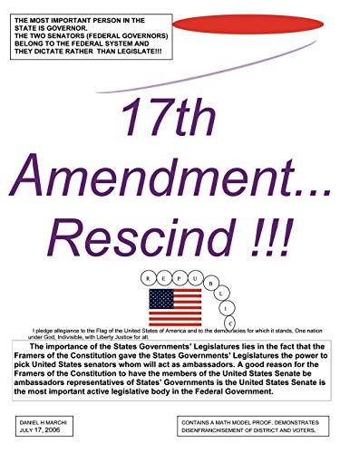 9781438917313: 17th Amendment...Rescind!!!
