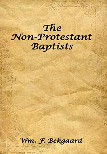 9781438917979: The Non-Protestant Baptists