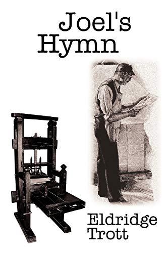 Joels Hymn: Eldridge Trott