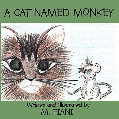 A Cat Named Monkey: Fiani, M.