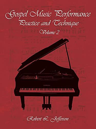 9781438919966: Gospel Music Performance Practice and Technique Volume 2