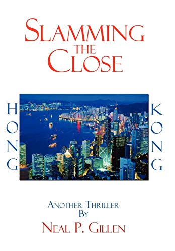 Slamming the Close: Neal P. Gillen