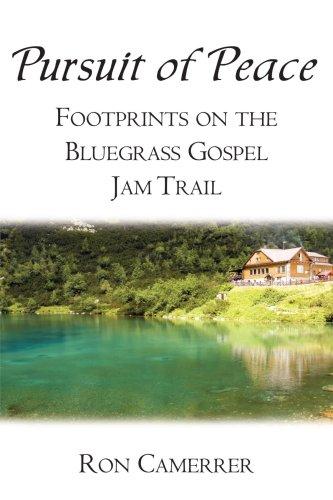 9781438921075: Pursuit of Peace: Footprints on the Bluegrass Gospel Jam Trail