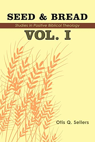 9781438921440: Seed & Bread Vol. I: One Hundred Studies In Positive Biblical Theology