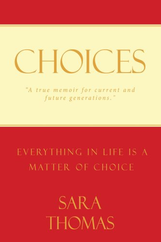 9781438922201: Choices: Everything in Life is a Matter of Choice