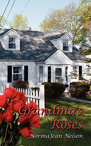 Grandma's Roses: Nelson, Normajean