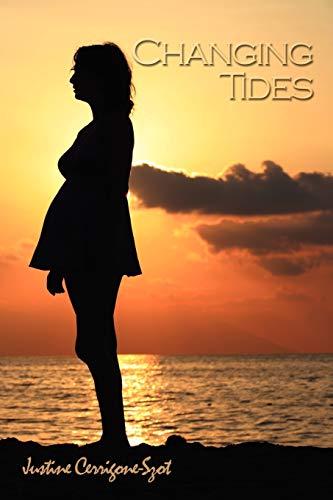 Changing Tides (Paperback): Justine Cerrigone-Szot