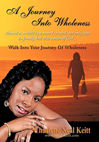 9781438923116: A Journey Into Wholeness: Walk Into Your Journey Of Wholeness