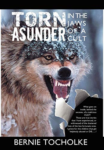 Torn Asunder: In the Jaws of a Cult