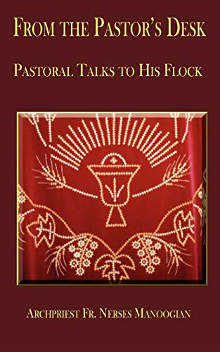 9781438923413: From the Pastor's Desk: Pastoral Talks to His Flock