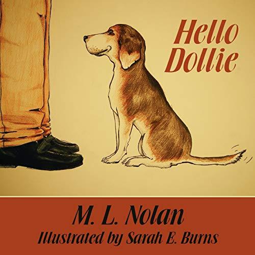 Hello Dollie: M. L. Nolan