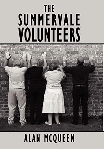 The Summervale Volunteers: Alan McQueen