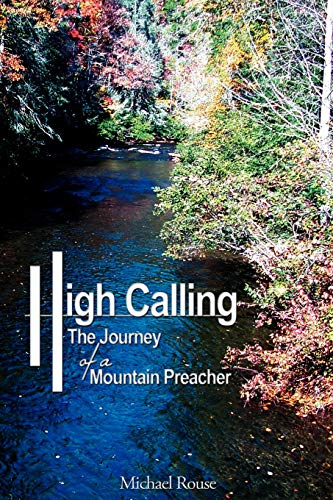 9781438926407: High Calling: The Journey of a Mountain Preacher
