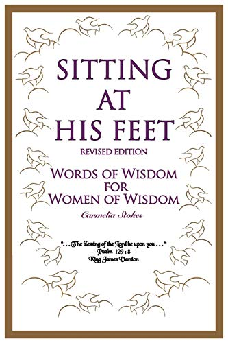 9781438926520: Sitting at His Feet: Revised Edition: Words of Wisdom for Women of Wisdom