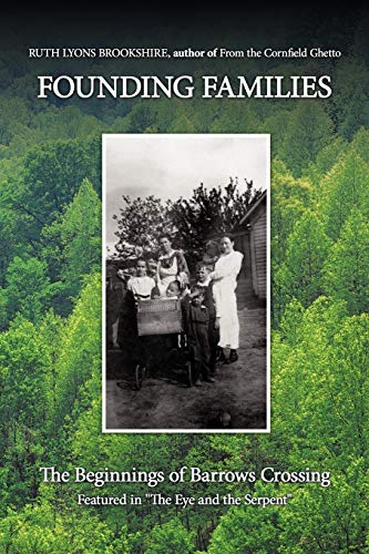 Founding Families: The Beginnings of Barrows Crossing: Ruth Lyons Brookshire