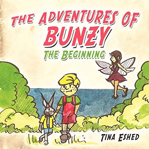 9781438926735: The Adventures of Bunzy: The Beginning