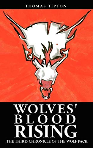 9781438926902: Wolves' Blood Rising: The Third Chronicle of the Wolf Pack