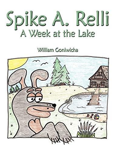 9781438929026: Spike A. Relli: A Week At The Lake