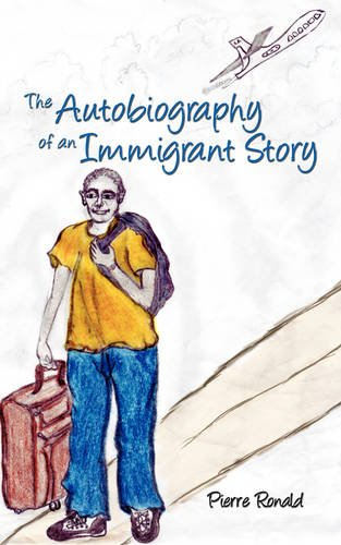 9781438929477: The Autobiography of an Immigrant Story