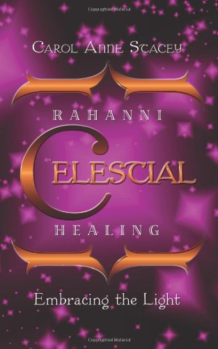 9781438929637: Rahanni Celestial Healing: Embracing the Light