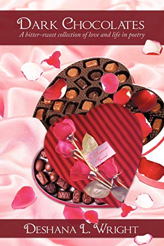 9781438929941: Dark Chocolates: A bitter-sweet collection of love and life in poetry