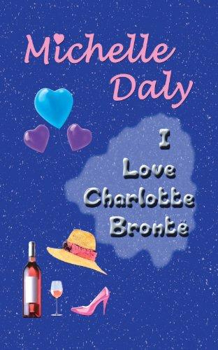 9781438930077: I Love Charlotte Bronte: Liverpool to Dublin