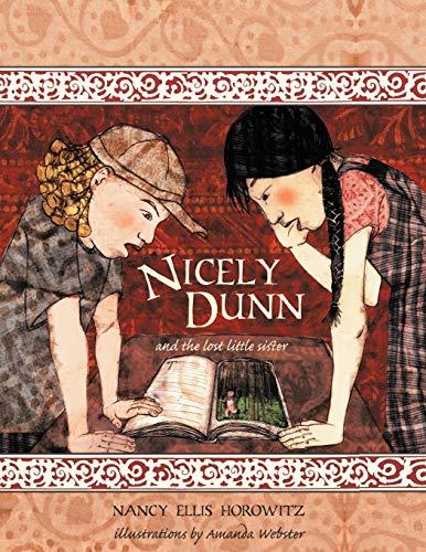 Nicely Dunn the Lost Little Sister: Nancy Ellis Horowitz
