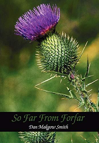 9781438930329: So Far from Forfar