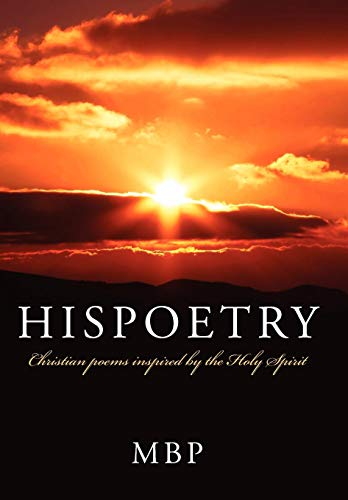 9781438931098: Hispoetry: Christian poems inspired by the Holy Spirit