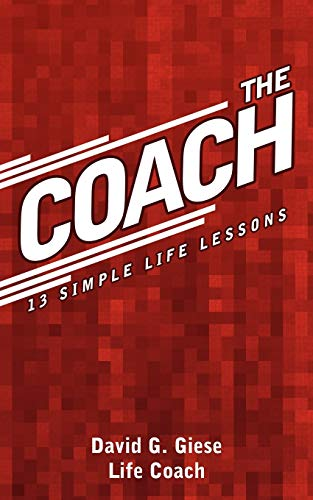 9781438931326: The Coach: 13 Simple Life Lessons