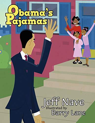 Obama s Pajamas (Paperback): Jeff Nave